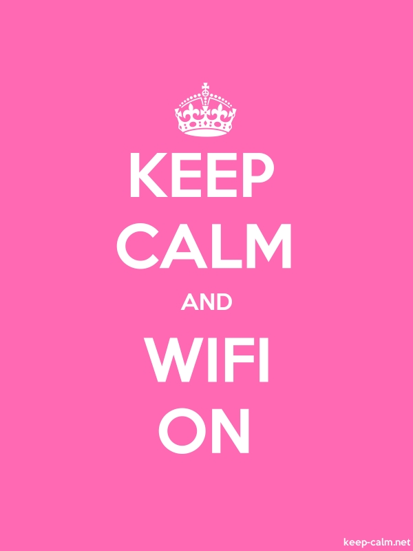 KEEP CALM AND WIFI ON - white/pink - Default (600x800)