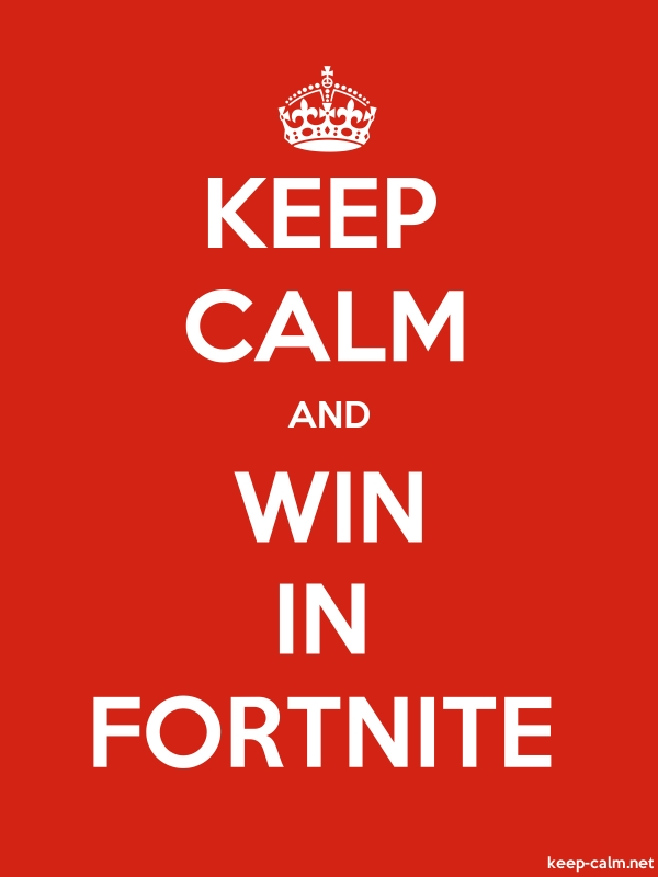 KEEP CALM AND WIN IN FORTNITE - white/red - Default (600x800)
