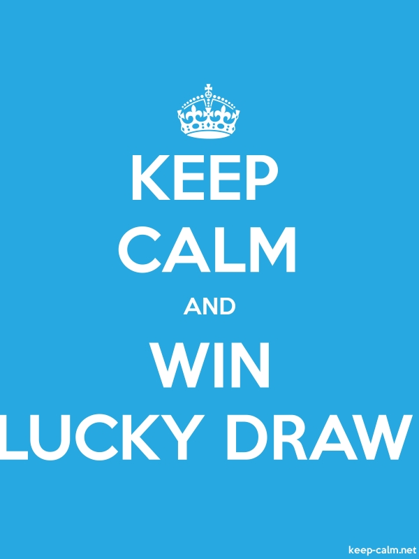 KEEP CALM AND WIN LUCKY DRAW - white/blue - Default (600x800)