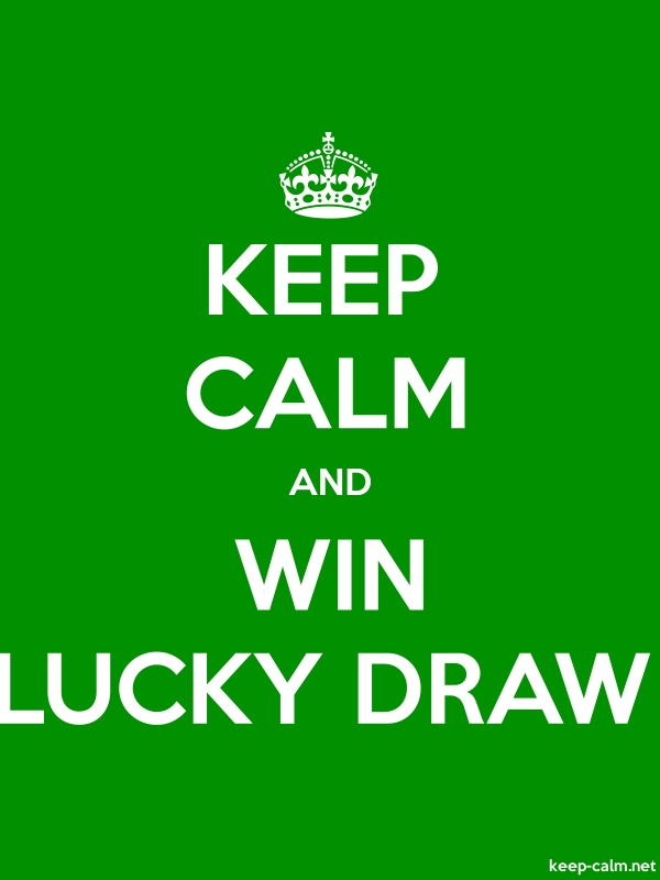 KEEP CALM AND WIN LUCKY DRAW - white/green - Default (600x800)