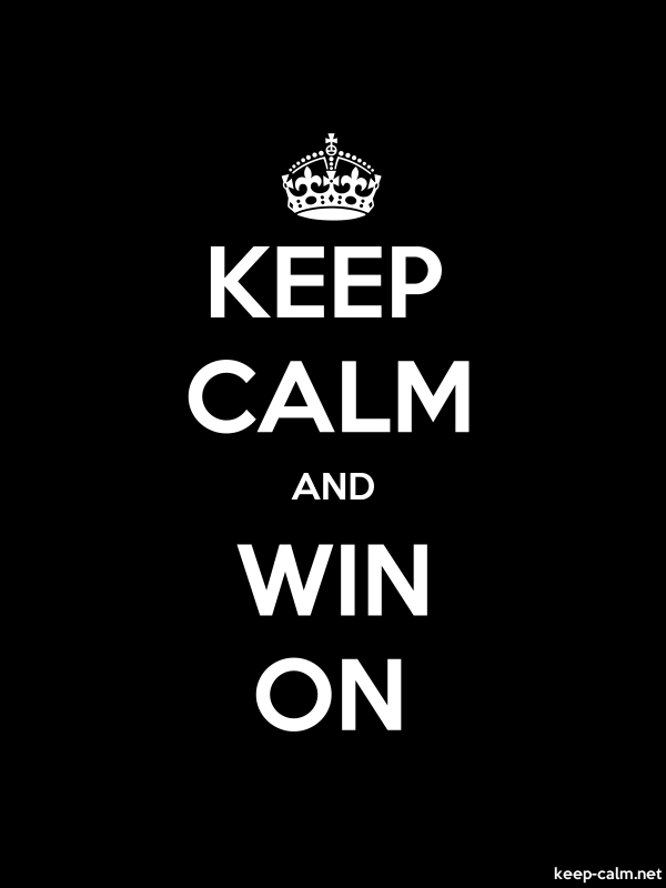 KEEP CALM AND WIN ON - white/black - Default (600x800)