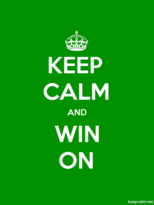 KEEP CALM AND WIN ON - white/green - Default (600x800)
