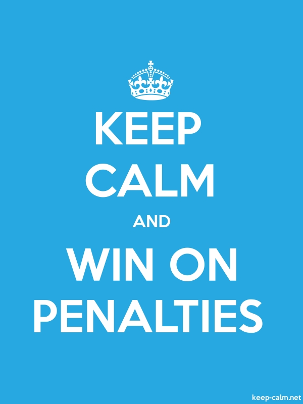 KEEP CALM AND WIN ON PENALTIES - white/blue - Default (600x800)