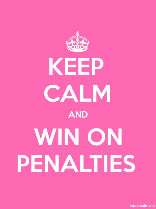 KEEP CALM AND WIN ON PENALTIES - white/pink - Default (600x800)