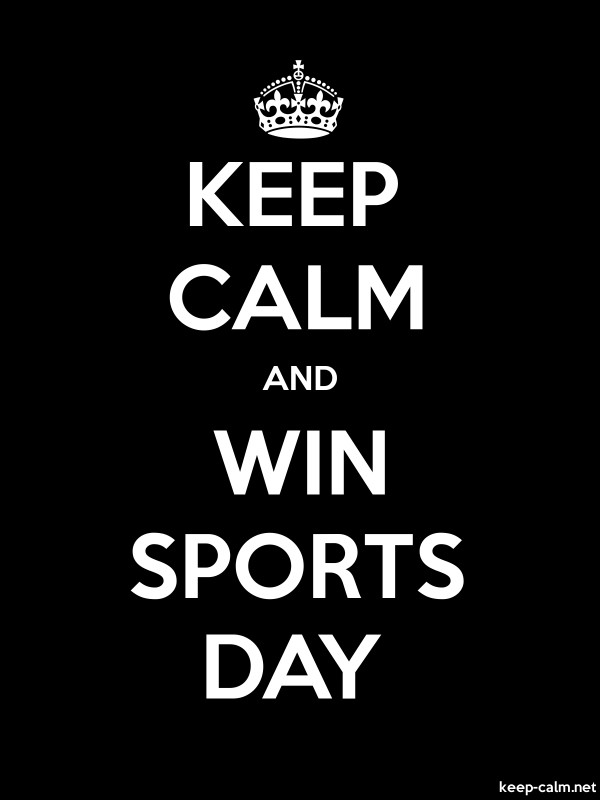 KEEP CALM AND WIN SPORTS DAY - white/black - Default (600x800)