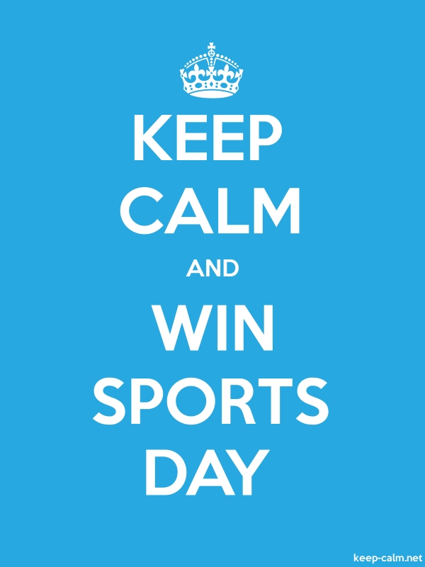 KEEP CALM AND WIN SPORTS DAY - white/blue - Default (600x800)