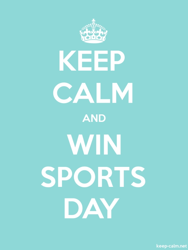 KEEP CALM AND WIN SPORTS DAY - white/lightblue - Default (600x800)