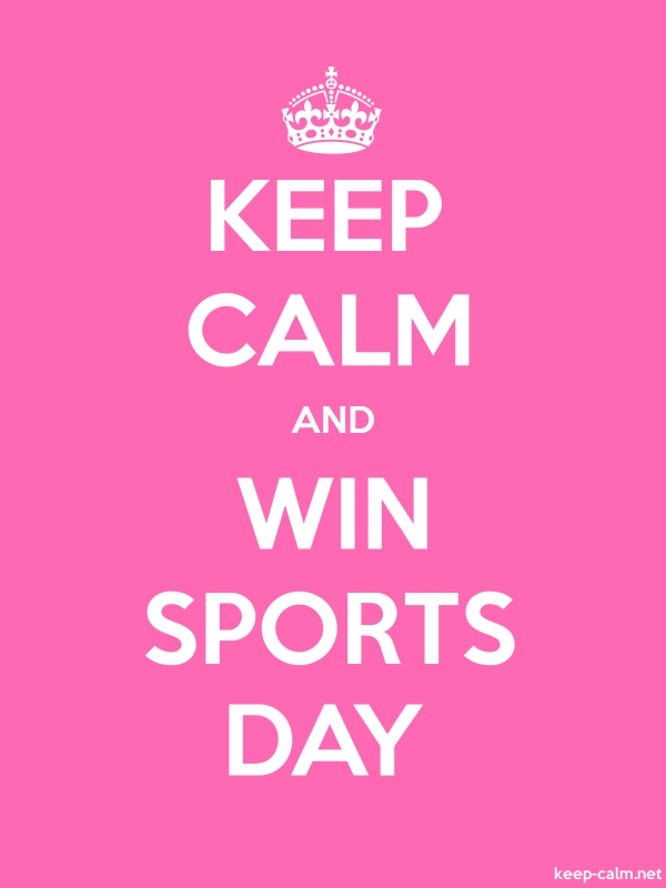 KEEP CALM AND WIN SPORTS DAY - white/pink - Default (600x800)