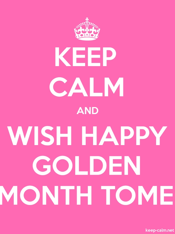 KEEP CALM AND WISH HAPPY GOLDEN MONTH TOME - white/pink - Default (600x800)