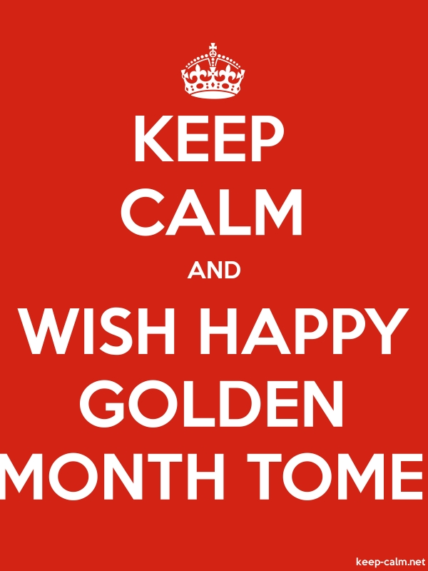 KEEP CALM AND WISH HAPPY GOLDEN MONTH TOME - white/red - Default (600x800)