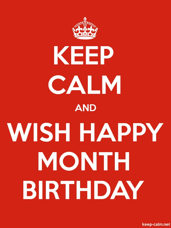 KEEP CALM AND WISH HAPPY MONTH BIRTHDAY - white/red - Default (600x800)