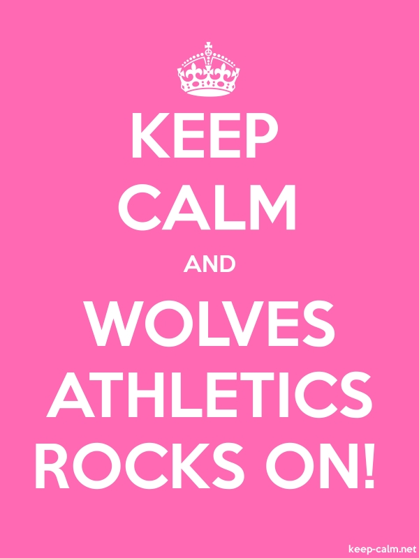 KEEP CALM AND WOLVES ATHLETICS ROCKS ON! - white/pink - Default (600x800)
