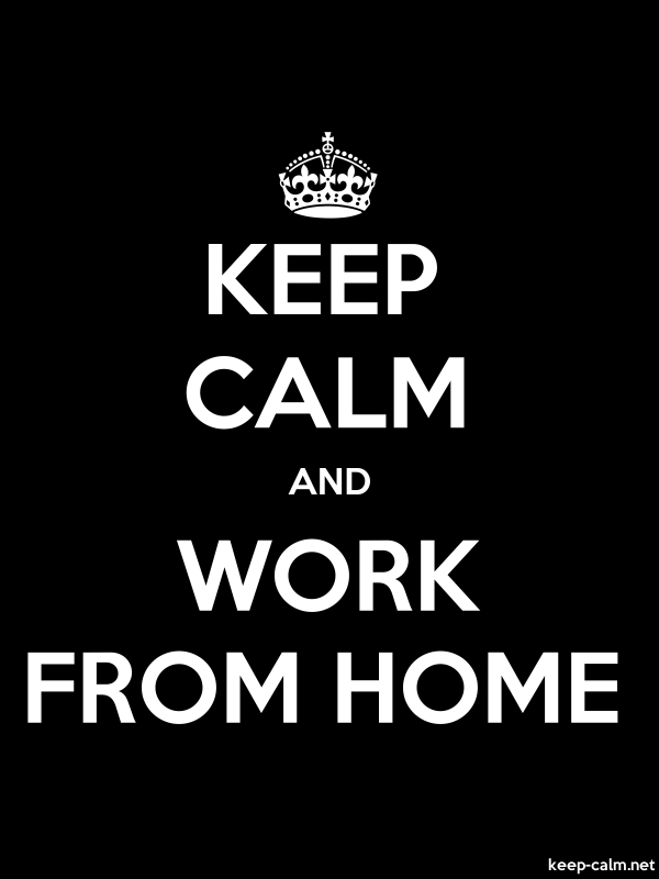 KEEP CALM AND WORK FROM HOME - white/black - Default (600x800)
