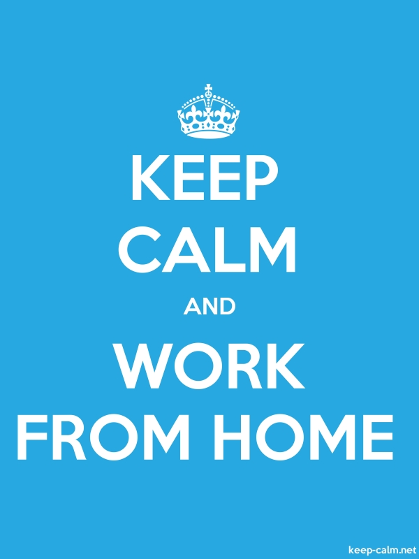 KEEP CALM AND WORK FROM HOME - white/blue - Default (600x800)