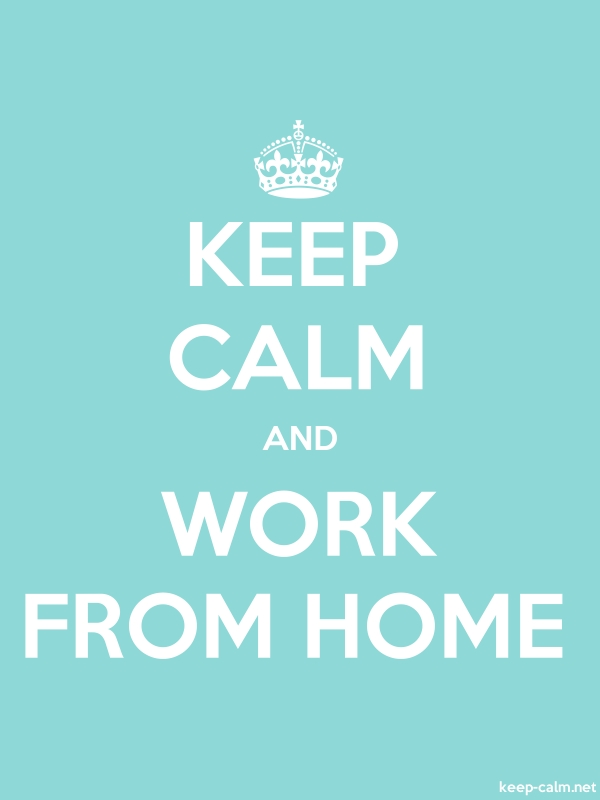 KEEP CALM AND WORK FROM HOME - white/lightblue - Default (600x800)