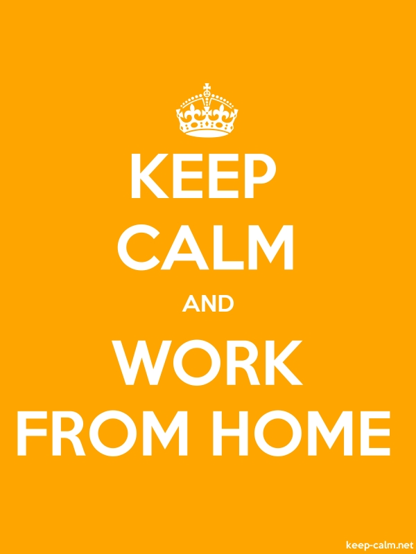 KEEP CALM AND WORK FROM HOME - white/orange - Default (600x800)