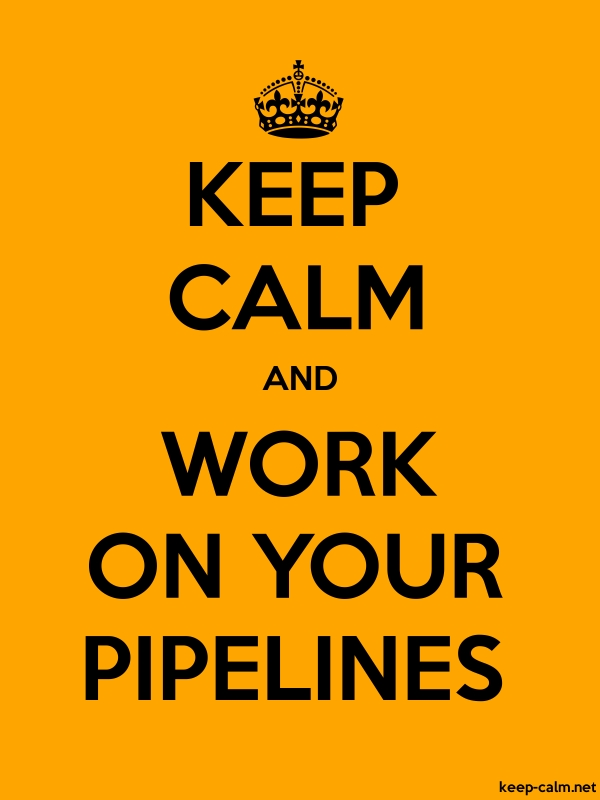 KEEP CALM AND WORK ON YOUR PIPELINES - black/orange - Default (600x800)