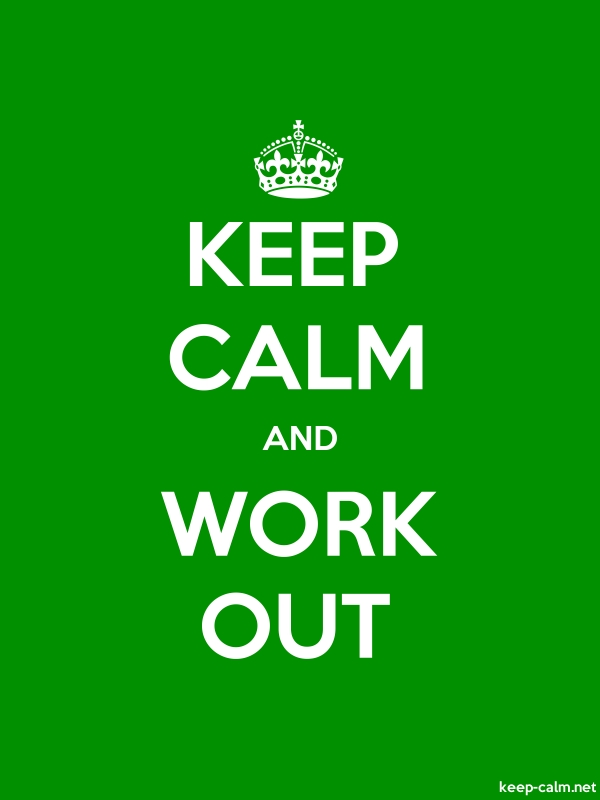 KEEP CALM AND WORK OUT - white/green - Default (600x800)