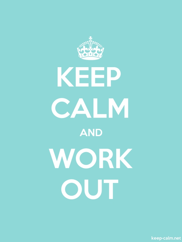 KEEP CALM AND WORK OUT - white/lightblue - Default (600x800)
