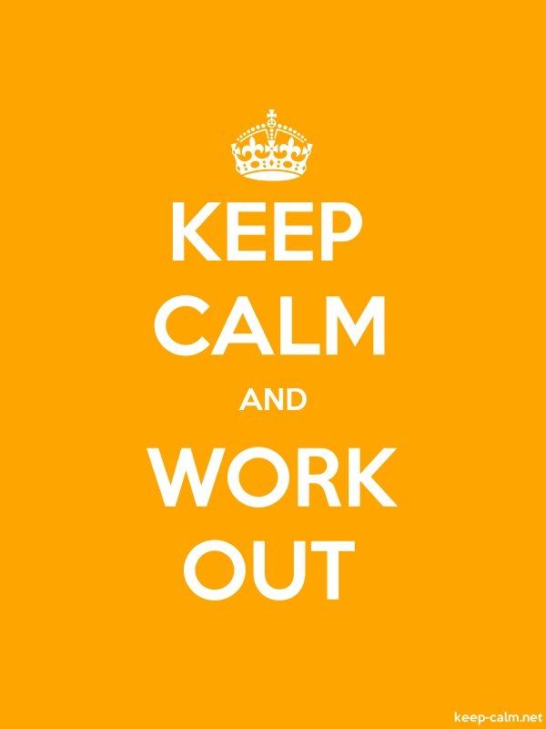 KEEP CALM AND WORK OUT - white/orange - Default (600x800)