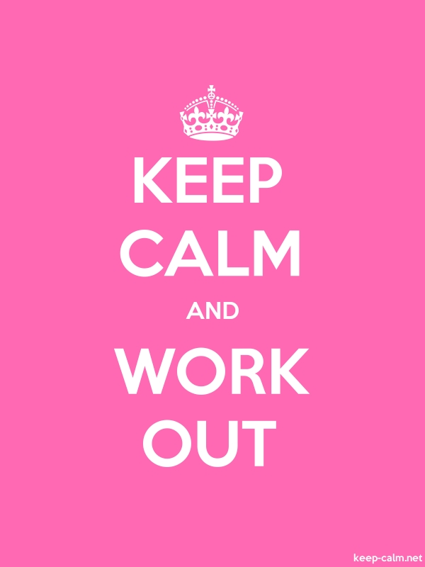 KEEP CALM AND WORK OUT - white/pink - Default (600x800)