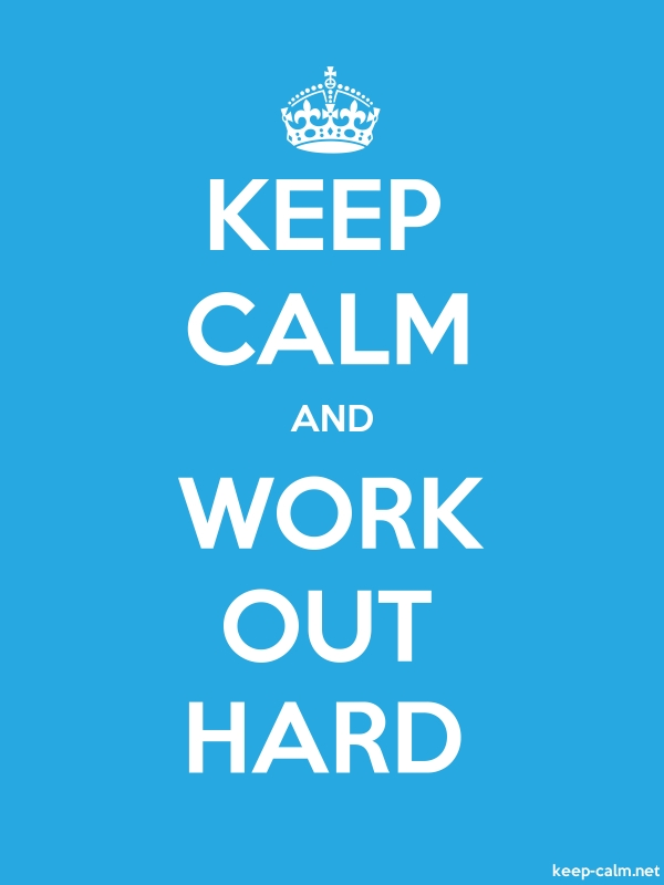 KEEP CALM AND WORK OUT HARD - white/blue - Default (600x800)