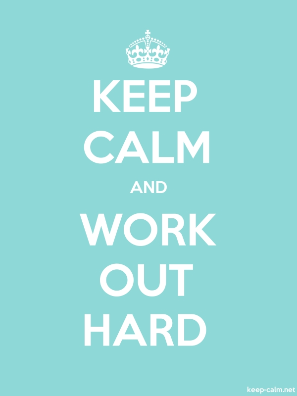 KEEP CALM AND WORK OUT HARD - white/lightblue - Default (600x800)