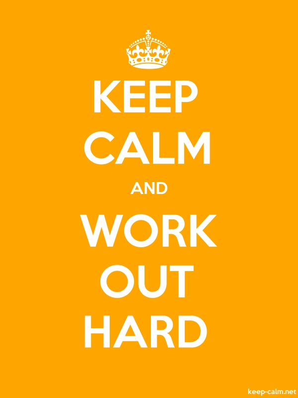 KEEP CALM AND WORK OUT HARD - white/orange - Default (600x800)