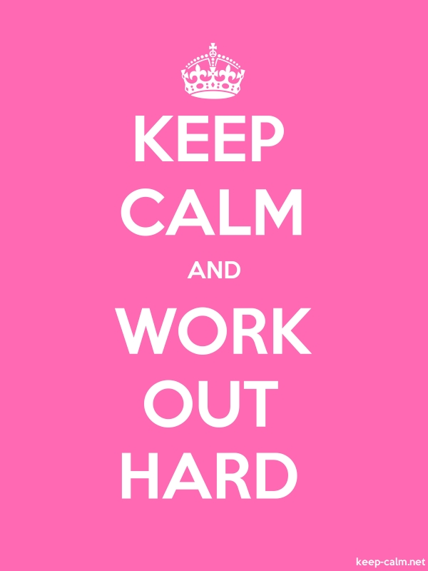 KEEP CALM AND WORK OUT HARD - white/pink - Default (600x800)