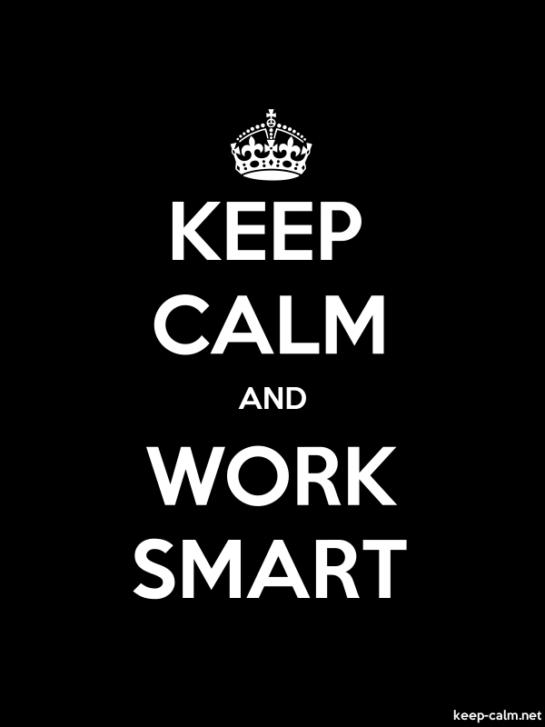 KEEP CALM AND WORK SMART - white/black - Default (600x800)
