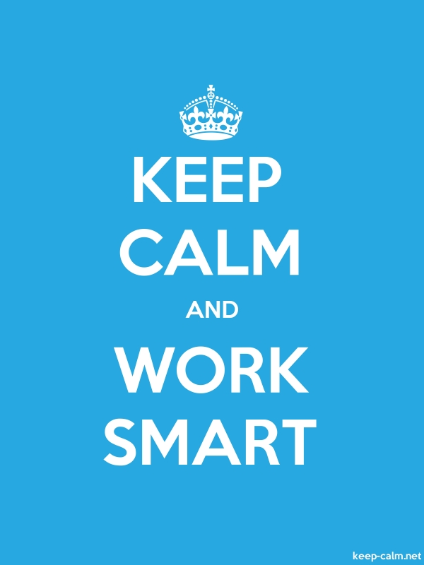 KEEP CALM AND WORK SMART - white/blue - Default (600x800)