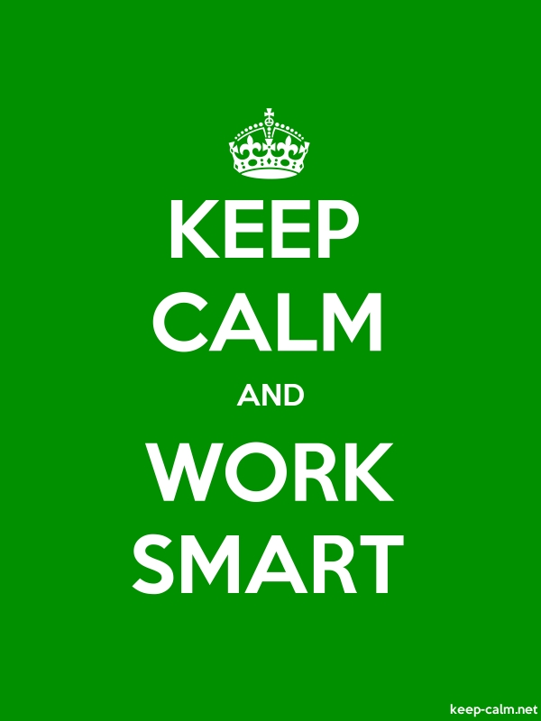 KEEP CALM AND WORK SMART - white/green - Default (600x800)