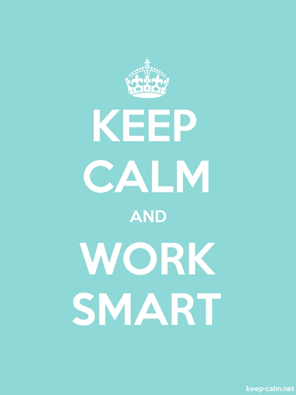 KEEP CALM AND WORK SMART - white/lightblue - Default (600x800)