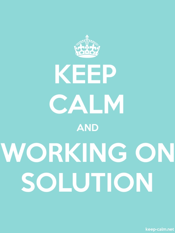 KEEP CALM AND WORKING ON SOLUTION - white/lightblue - Default (600x800)