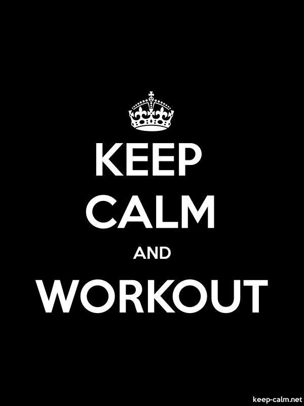 KEEP CALM AND WORKOUT - white/black - Default (600x800)