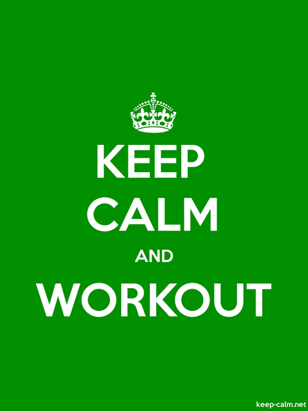 KEEP CALM AND WORKOUT - white/green - Default (600x800)