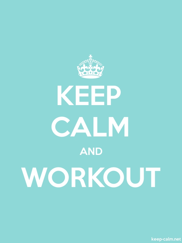 KEEP CALM AND WORKOUT - white/lightblue - Default (600x800)