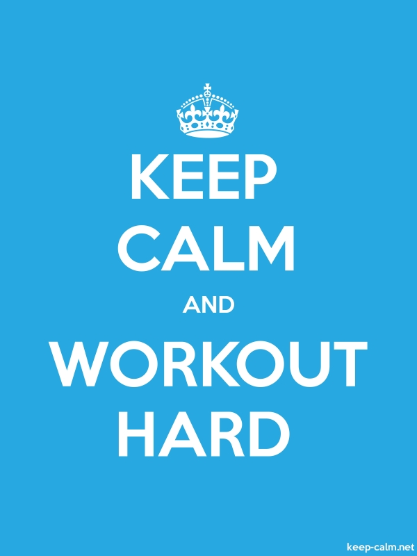KEEP CALM AND WORKOUT HARD - white/blue - Default (600x800)