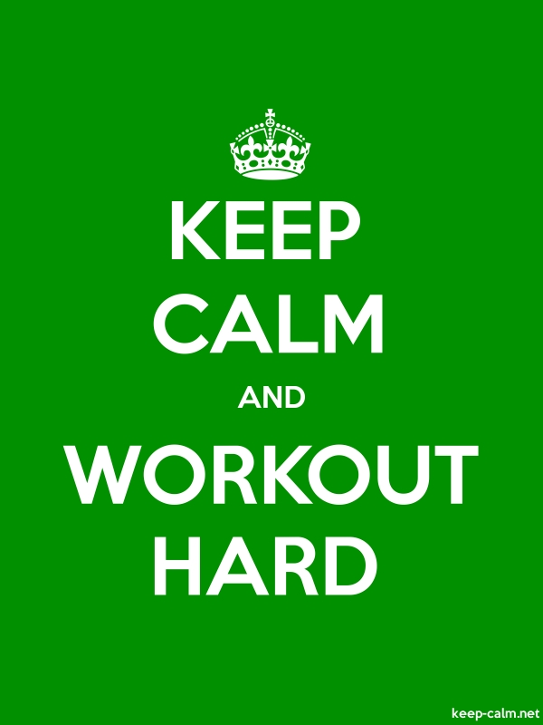 KEEP CALM AND WORKOUT HARD - white/green - Default (600x800)