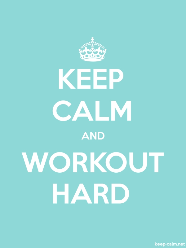 KEEP CALM AND WORKOUT HARD - white/lightblue - Default (600x800)