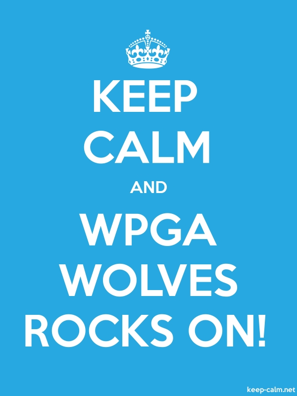 KEEP CALM AND WPGA WOLVES ROCKS ON! - white/blue - Default (600x800)