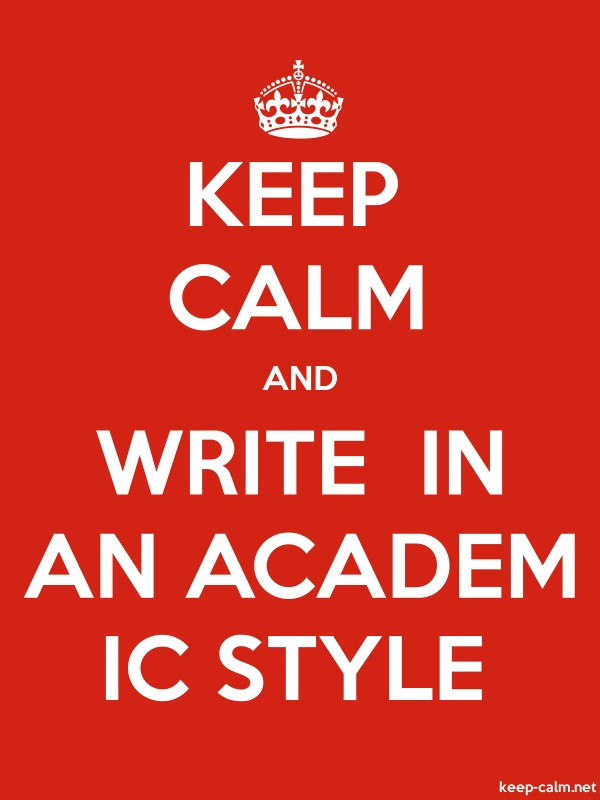 KEEP CALM AND WRITE  IN AN ACADEM IC STYLE - white/red - Default (600x800)