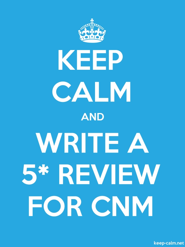 KEEP CALM AND WRITE A 5* REVIEW FOR CNM - white/blue - Default (600x800)