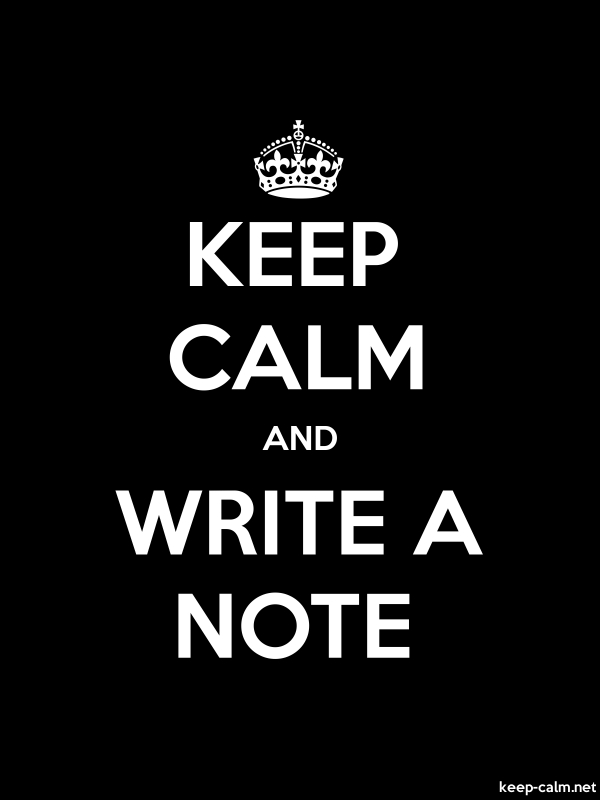 KEEP CALM AND WRITE A NOTE - white/black - Default (600x800)