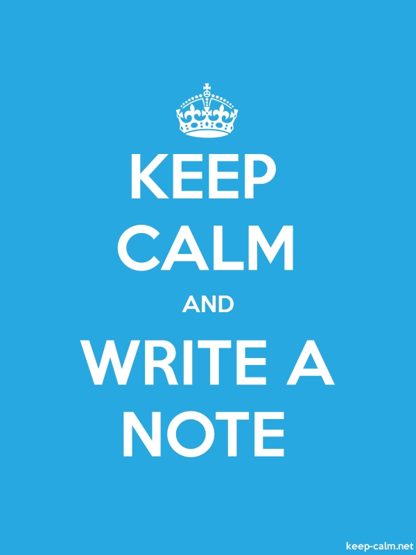 KEEP CALM AND WRITE A NOTE - white/blue - Default (600x800)