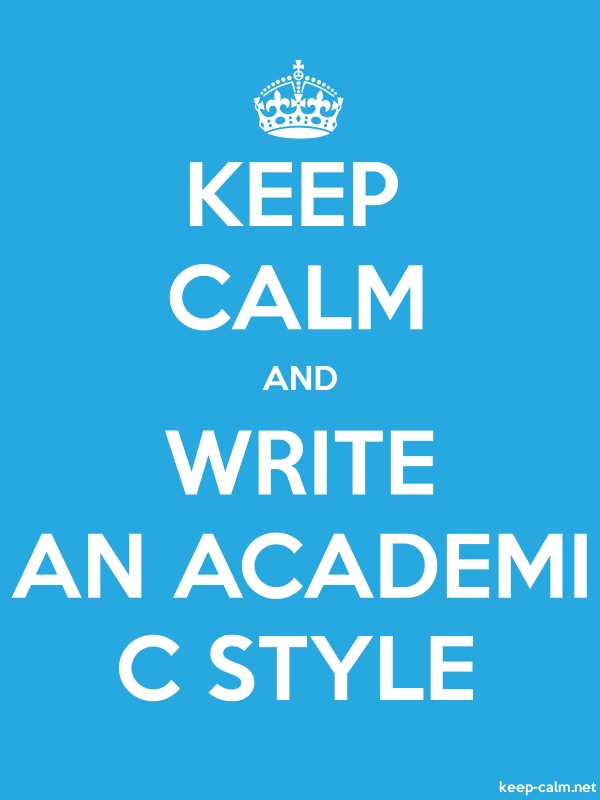 KEEP CALM AND WRITE AN ACADEMI C STYLE - white/blue - Default (600x800)