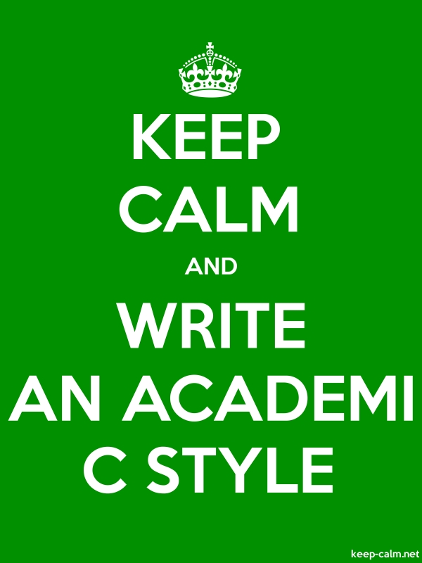 KEEP CALM AND WRITE AN ACADEMI C STYLE - white/green - Default (600x800)