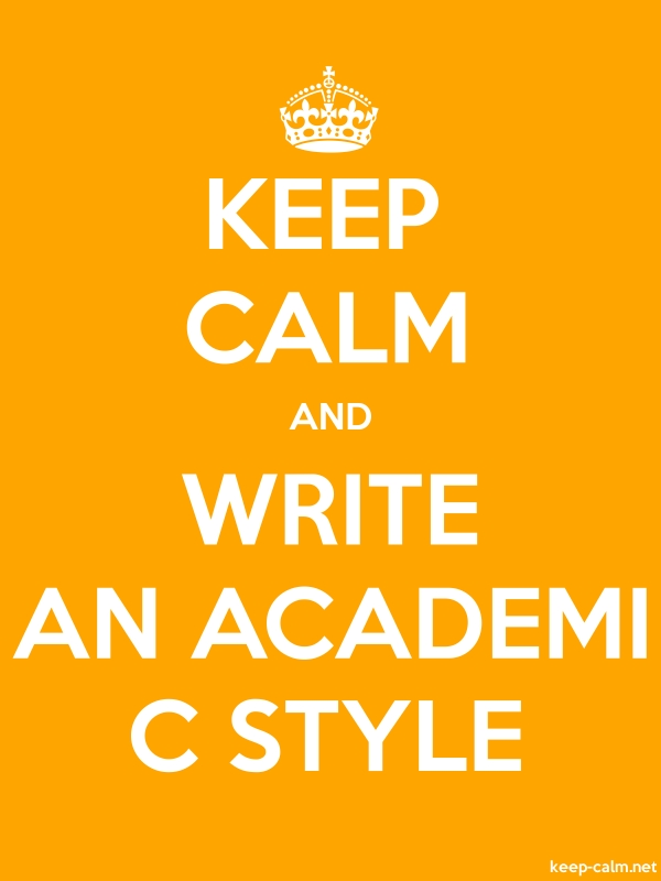 KEEP CALM AND WRITE AN ACADEMI C STYLE - white/orange - Default (600x800)