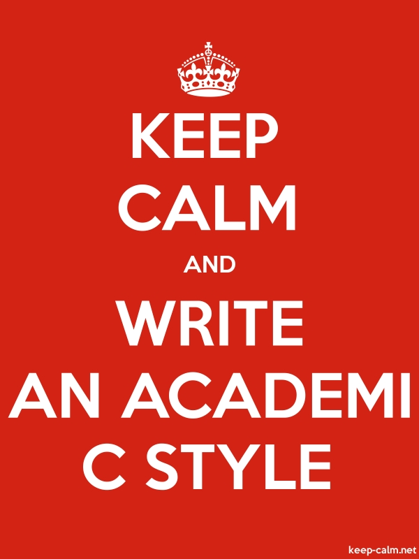 KEEP CALM AND WRITE AN ACADEMI C STYLE - white/red - Default (600x800)
