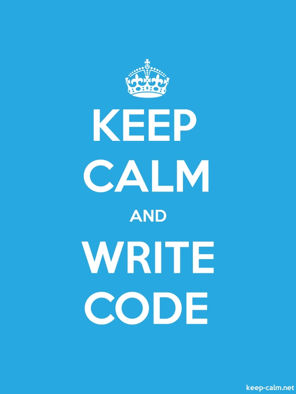 KEEP CALM AND WRITE CODE - white/blue - Default (600x800)